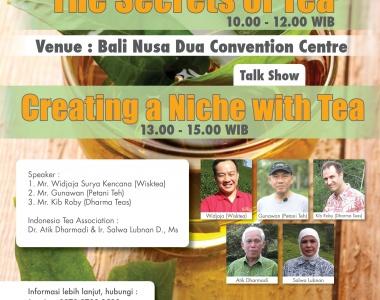 The Secrets of Tea Seminar, 17th March 2017 at Bali Nusa Dua Convention Centre
